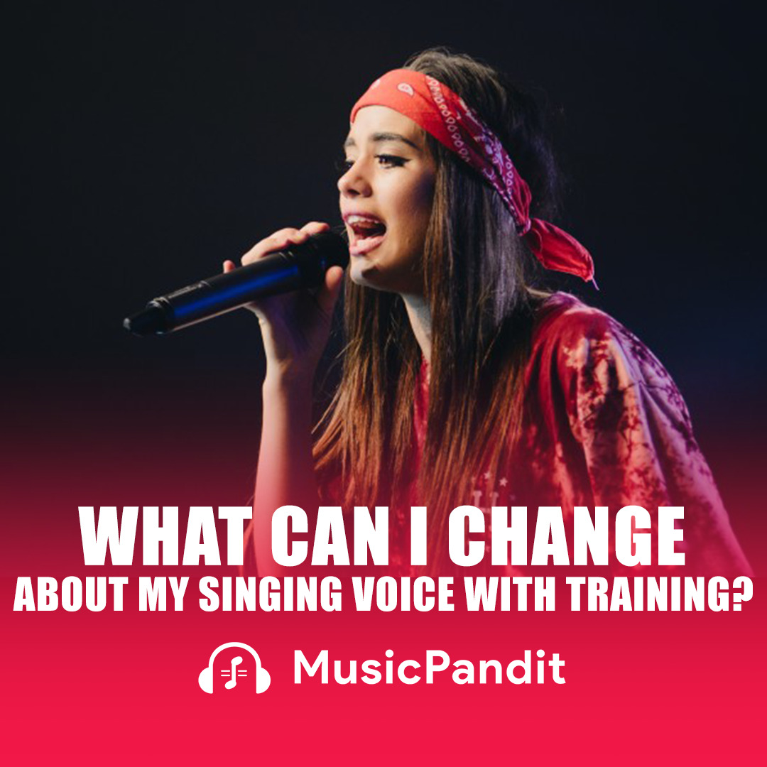 What can I change about my singing voice with Training