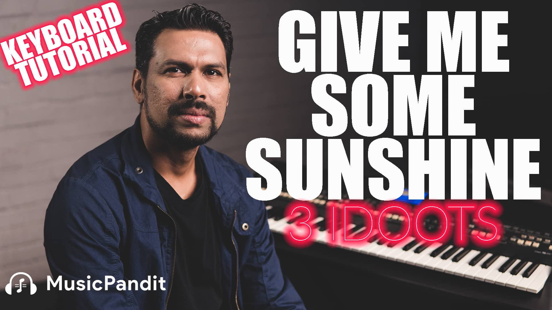 Give me Some Sunshine Keyboard Tutorial