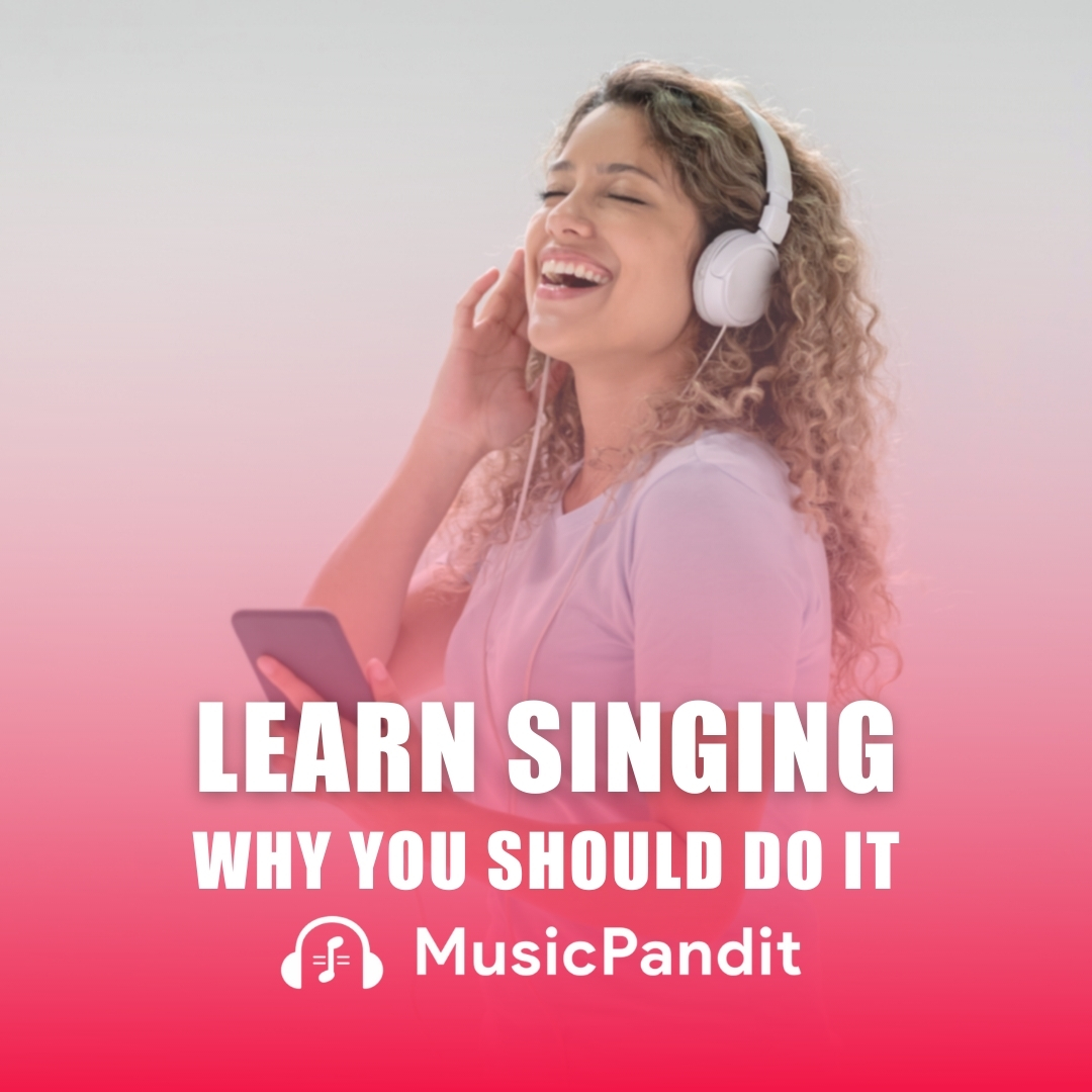 Why You Should Learn Singing