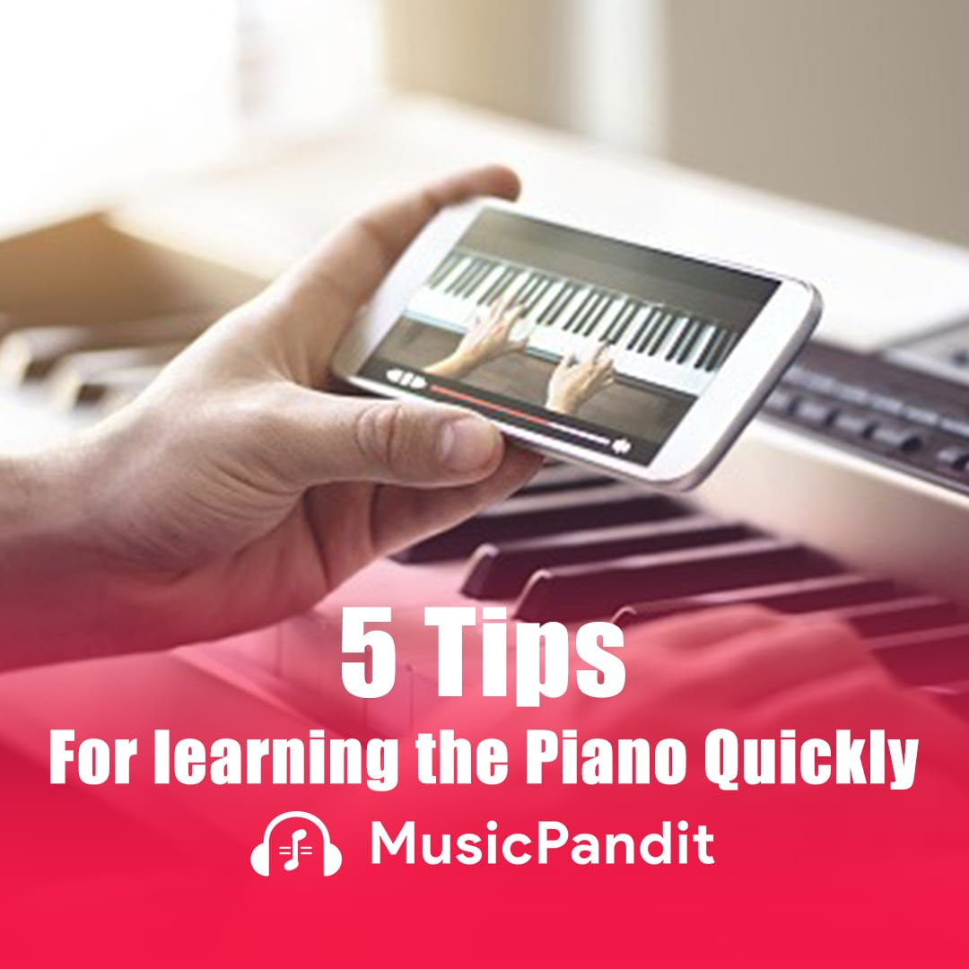 5 Tips for Learning the Piano Quickly