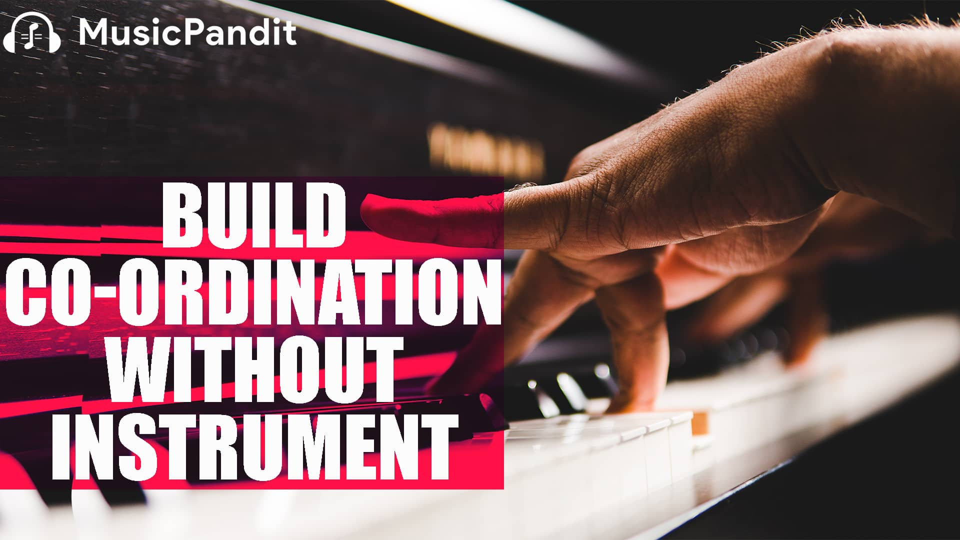 How to build Piano Hand Independence